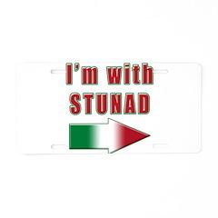 Italian I'm with Stunad Aluminum License Plate