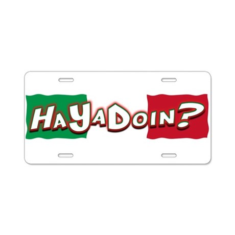 How You Doing? Aluminum License Plate