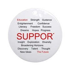 Support Education, Support the Future Ornament (Ro