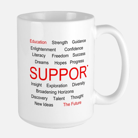 Support Education, Support the Future Large Mug