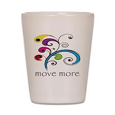 Move More! Shot Glass