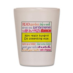 Not Really Hungry? Shot Glass