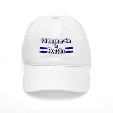 Rather be in Roatán Baseball Cap