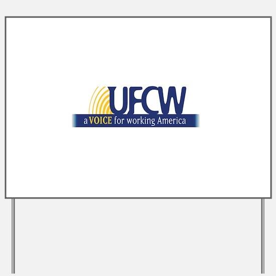 UFCW Yard Sign