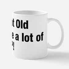 I'm not Old Mug