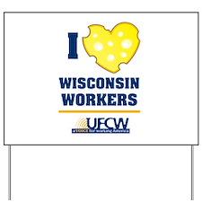 Wisconsin UFCW Yard Sign