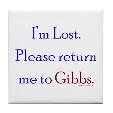 Return Me to Gibbs Tile Coaster