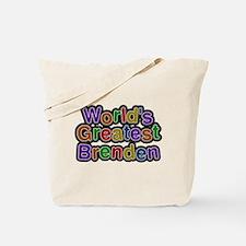 Worlds Greatest Brenden Tote Bag