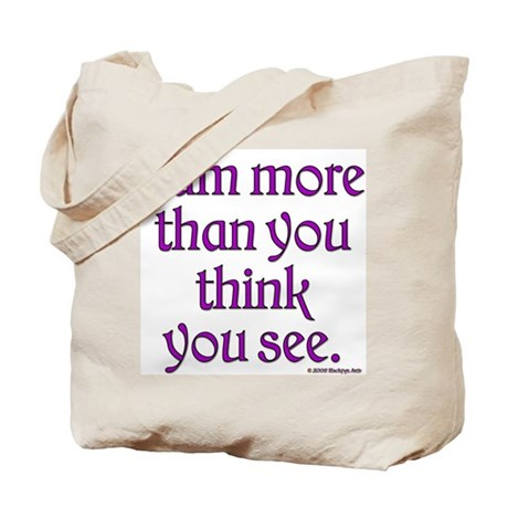More than you think Tote Bag