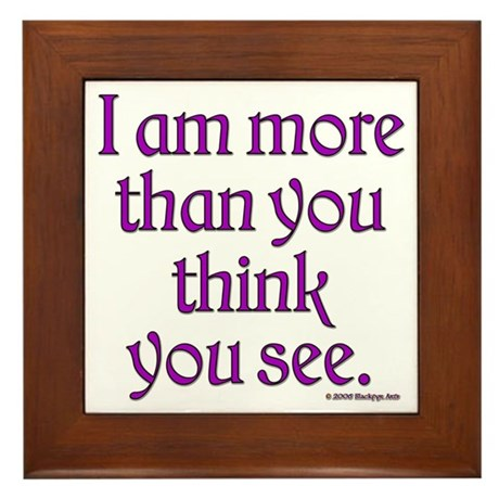 More than you think Framed Tile