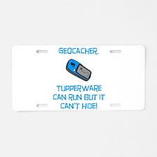 Geocacher Tupperware Aluminum License Plate