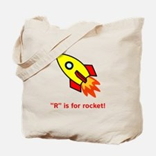 R Is For Rocket! Tote Bag