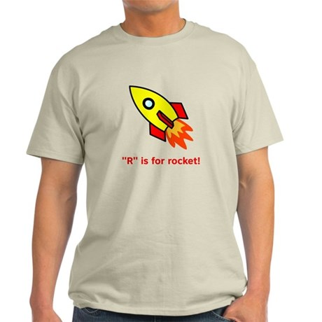 R Is For Rocket! Light T-Shirt