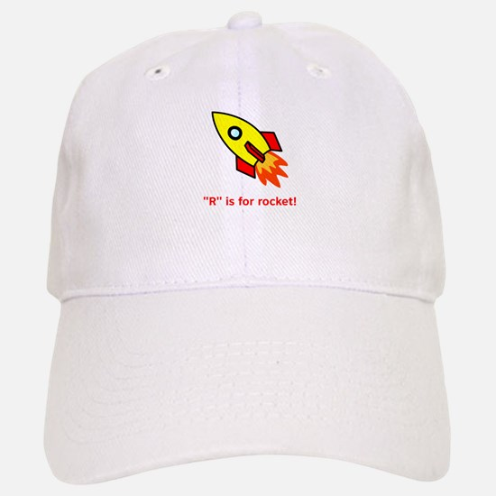R Is For Rocket! Baseball Baseball Cap