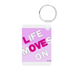 Life Moves On Keychains