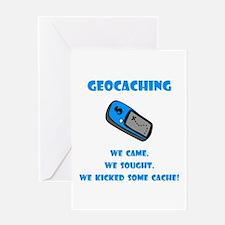 Geocaching Kick Some Cache! Greeting Card