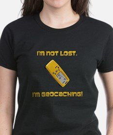 I'm not lost. I'm geocaching. Tee
