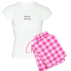 Gotta Keep Movin' Along Pajamas