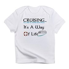 Cruising... A Way of Life Infant T-Shirt