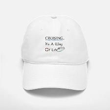 Cruising... A Way of Life Baseball Baseball Cap