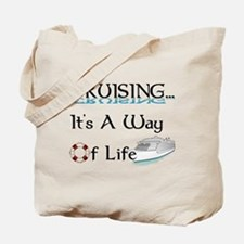 Cruising... A Way of Life Tote Bag