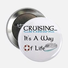 "Cruising... A Way of Life 2.25"" Button"