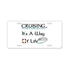 Cruising... A Way of Life Aluminum License Plate