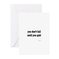 You Don't Fail Until You Quit Greeting Cards (Pk o