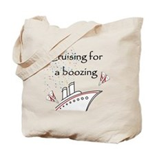 Cruising for a Boozing Tote Bag