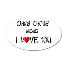Ching Chong 22x14 Oval Wall Peel