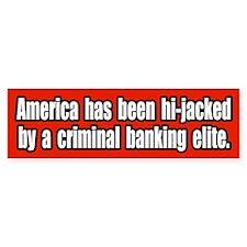 Criminal Banking Elite Bumper Bumper Sticker