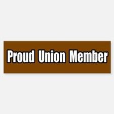 Proud Union Member Bumper Bumper Bumper Sticker