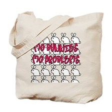 Mo Bunnies Mo Problems Tote Bag