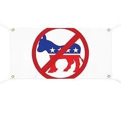 Anti-Democrat Banner