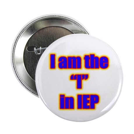 "I am the ""I"" in IEP 2.25"" Button"