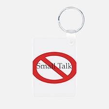 No Small Talk Keychains