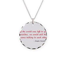 Temple Grandin Quote Necklace