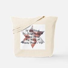 Deputy Sheriff Wife Tote Bag