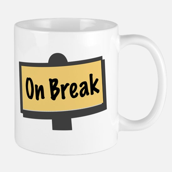 Do Not Disturb On Break Mug