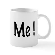 Cute I love me Mug