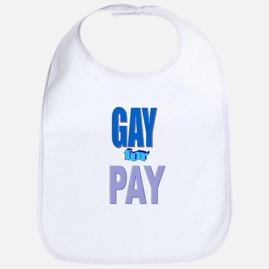 Gay For Pay Bib