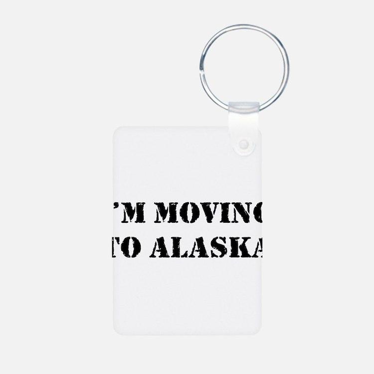 Moving to Alaska Keychains