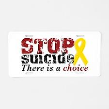 STOP suicide choice Aluminum License Plate