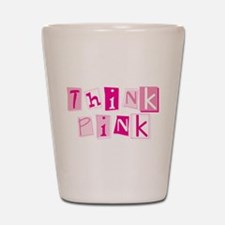 Think Pink Shot Glass