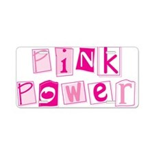 Pink Power Aluminum License Plate