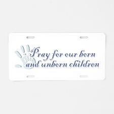 Pray Children (hand) Aluminum License Plate