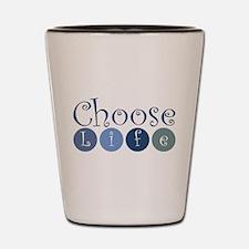 Choose Life (circles) Shot Glass