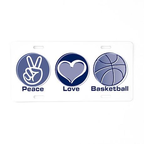 Peace Love Basketball Aluminum License Plate