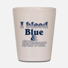 I Bleed Blue and Silver Shot Glass