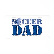 Unique Soccer dad Aluminum License Plate